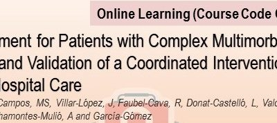 Case Management for Patients with Complex Multimorbidity: Development and Validation of a Coordinated Intervention between Primary and Hospital Care